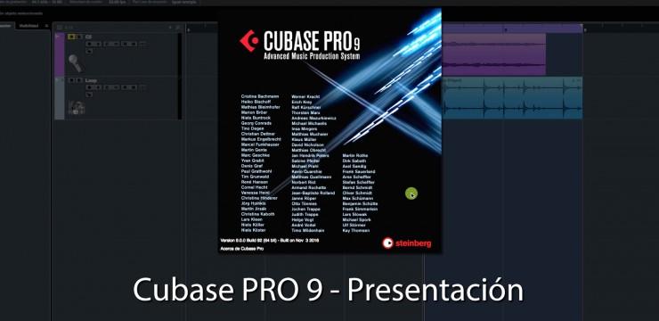 Cubase PRO 9 – Presentación de sus Novedades