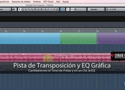 Pista de Transposición y Acceso EQ en un Clic